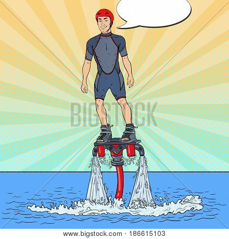 Man on Flyboard. Extreme Water Sport. Pop Art vector illustration