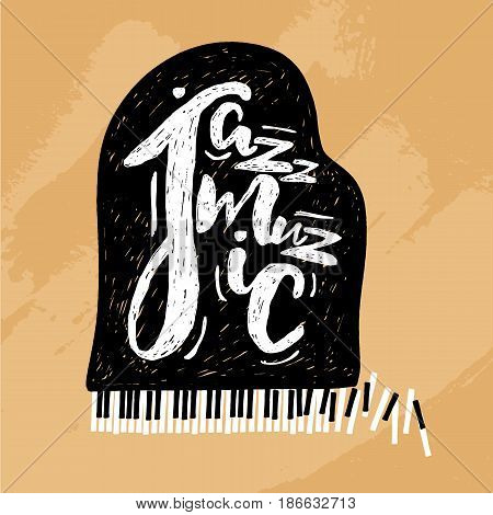 Jazz music lettering composition, inscription with grand piano. hand drawn illustration for poster, placard