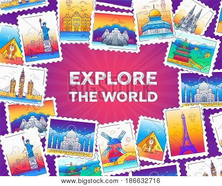 Explore the world - modern vector line travel illustration of postcard with a frame of stamps with world famous landmarks - Eiffel tower, sphinx, tower of London, the great wall