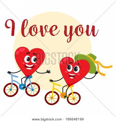 I love you - greeting card, postcard, banner design with two heart characters riding bicycles, cartoon vector illustration. Valentine day greeting card design with two heart characters cycling