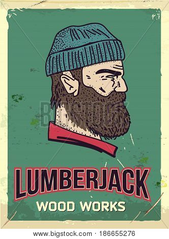 Grunge retro metal sign with lumberjack. Professional wood works. Head of woodcutter. Profile view. Vintage poster. Old fashioned design