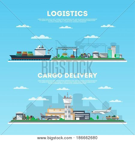 Logistics and cargo delivery banner set. Air, road and marine transportation, seaport and airport logistics. Worldwide freight shipping business company, global postal service vector illustration.