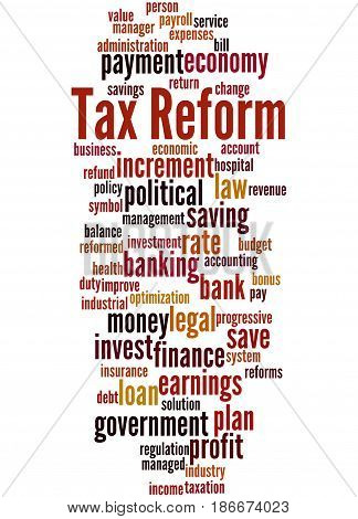 Tax Reform, Word Cloud Concept 5