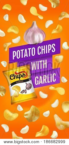 Potato chips ads. Vector realistic illustration with potato chips with garlic. Vertical banner with product.