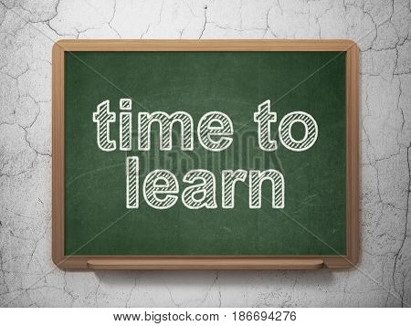 Studying concept: text Time to Learn on Green chalkboard on grunge wall background, 3D rendering