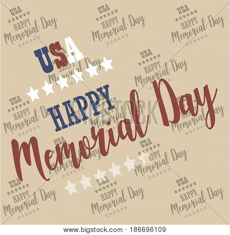 USA Memorial Day. Pattern, background Vector Happy Memorial Day card. Remember and honor. Festive poster or banner with hand lettering. National american holiday