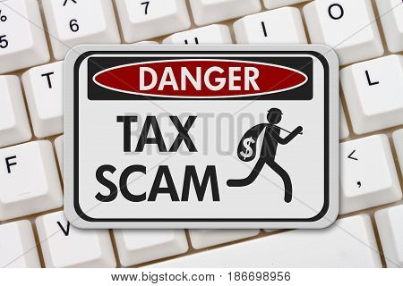Tax scam danger sign A black and white danger sign with text Tax Scam and theft icon on a keyboard 3D Illustration