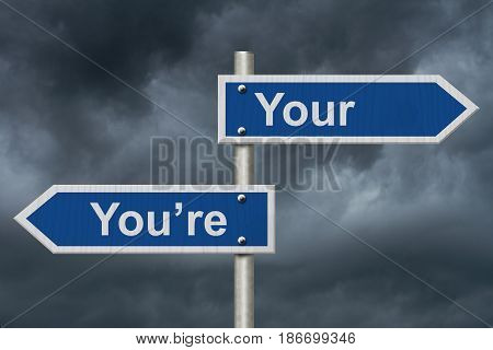 Learning to use proper grammar Blue road sign with words Your You're with stormy sky background 3D Illustration