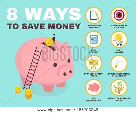 8 way to save money infographic. pig money box Isometry character. vector flat cartoon illustration icon design. no credit money bankrupt bank. concept saving finance money plan budget
