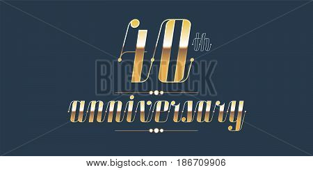 40 years anniversary vector logo. Decorative design element with lettering and number for 40th anniversary