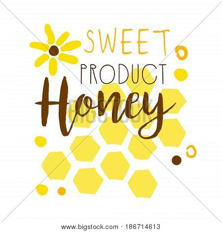 Honey sweet product logo. Colorful hand drawn vector illustration for honey and apiary products