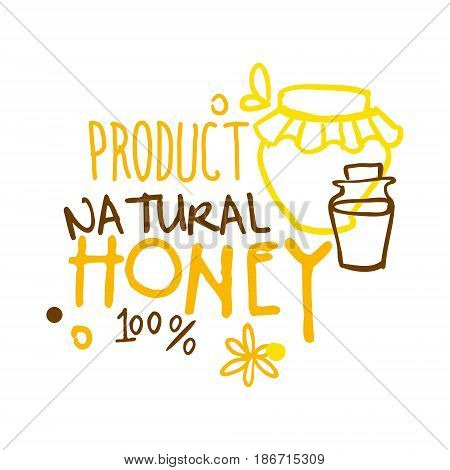 Natural product, honey 100 percent logo symbol. Colorful hand drawn vector illustration for honey and apiary products
