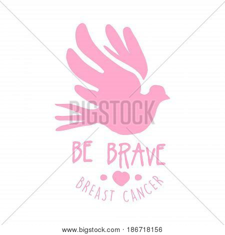 Breast cancer be brave label. Hand drawn vector illustration in pink colors for breast cancer awareness badge for poster, card, banner
