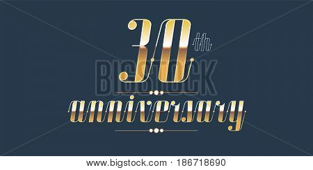 30 years anniversary vector logo. Decorative design element with lettering and number for 30th anniversary