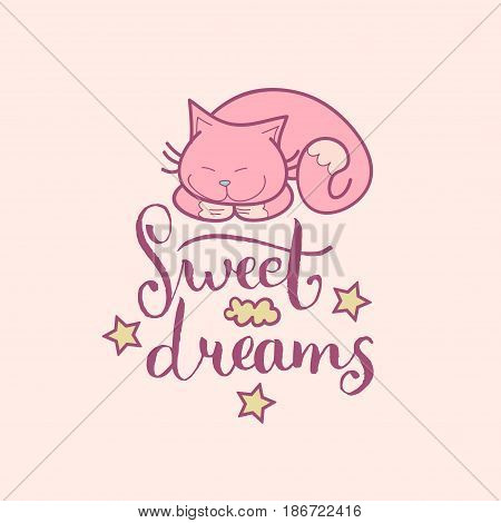 Sweet Dreams hand lettering. Vector cute illustration with cartoon symbols, cat and stars for posters, cards. Beautiful childish background for baby room, textile etc.