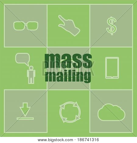 Text Mass Mailing. Management Concept . Icon And Button Set