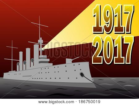 Illustration dedicated to the anniversary of the great October Revolution in Russia 1917-2017 the cruiser Aurora in the vector