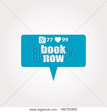 Marketing Concept. Words Book Now . Labels With Text, Heart, Camera And Counters