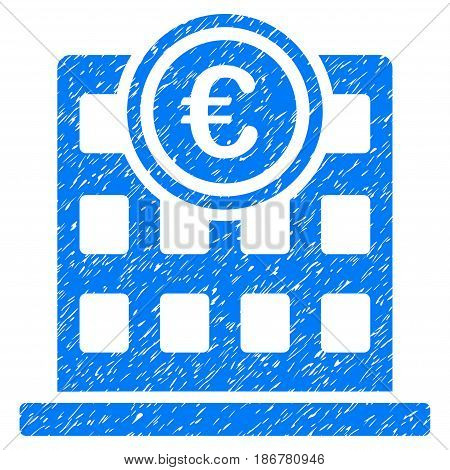 Grunge Euro Company Building icon with grunge design and dirty texture. Unclean vector blue pictogram for rubber seal stamp imitations and watermarks. Draft emblem symbol.