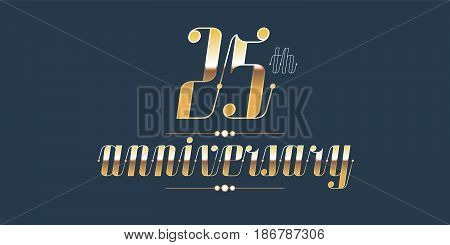 25 years anniversary vector logo. Decorative design element with lettering and number for 25th anniversary