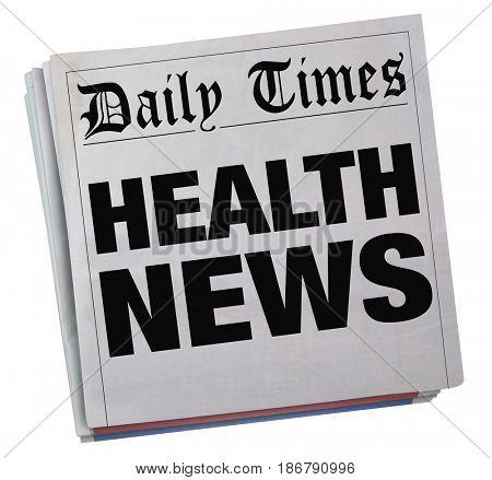 Health News Headlines Newspaper Information 3d Illustration