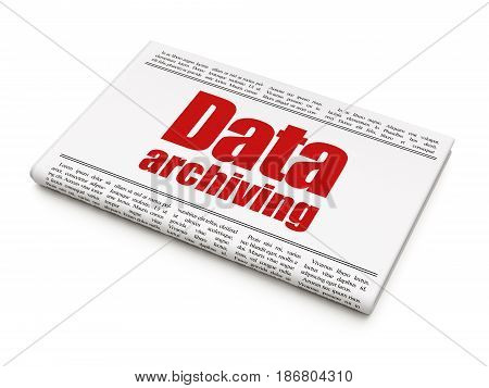 Information concept: newspaper headline Data Archiving on White background, 3D rendering