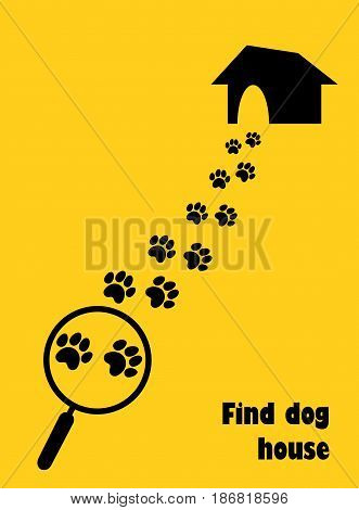 Magnifier with dog paw trail and house. Find dog house. Flat style.