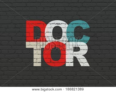 Healthcare concept: Painted multicolor text Doctor on Black Brick wall background