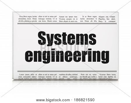 Science concept: newspaper headline Systems Engineering on White background, 3D rendering