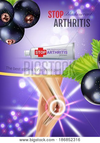 Arthritis Pain Relief Ointment ads. Vector 3d Illustration with Tube cream with blackcurrant extract. Vertical poster with product's package.