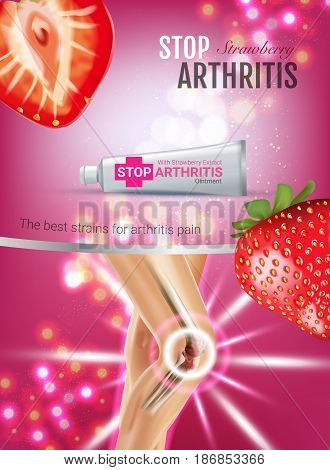 Arthritis Pain Relief Ointment ads. Vector 3d Illustration with Tube cream with strawberry extract. Vertical poster with product's package.