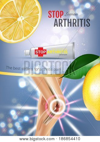 Arthritis Pain Relief Ointment ads. Vector 3d Illustration with Tube cream with lemon extract. Vertical poster with product's package.