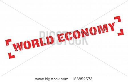 World Economy rubber stamp. Grunge design with dust scratches. Effects can be easily removed for a clean, crisp look. Color is easily changed.