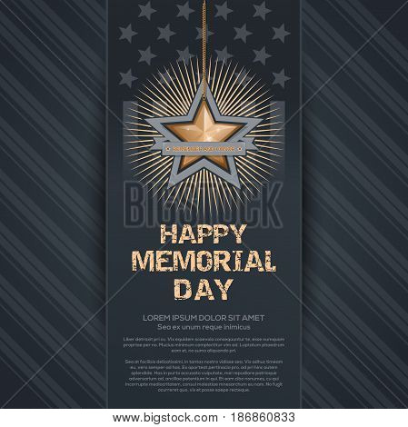 Poster for Memorial Day. Remember and honor. Federal holiday in the United States. Festive card with gold star on an elegant gray background. Vector illustration