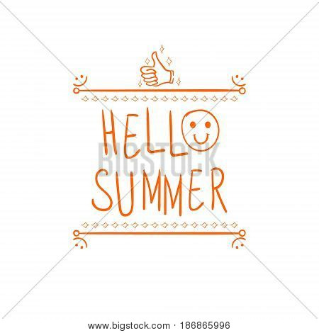 'Hello summer' handwritten orange letters and hand drawn vignette with thumbs up doodle sign. VECTOR illustration.