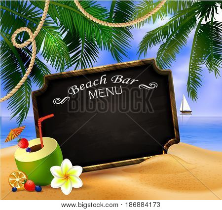 tropical vector background with leaves of palm trees summer sky and clouds wooden frame and chalk board for beach bar or restaurant menu coconut on a sand beach.