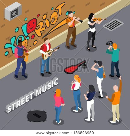 Street musicians playing on instruments on background of wall with graffiti, spectators on walkway isometric vector illustration