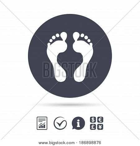 Human footprint sign icon. Barefoot symbol. Foot silhouette. Report document, information and check tick icons. Currency exchange. Vector