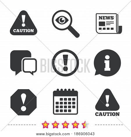 Attention caution icons. Hazard warning symbols. Exclamation sign. Newspaper, information and calendar icons. Investigate magnifier, chat symbol. Vector