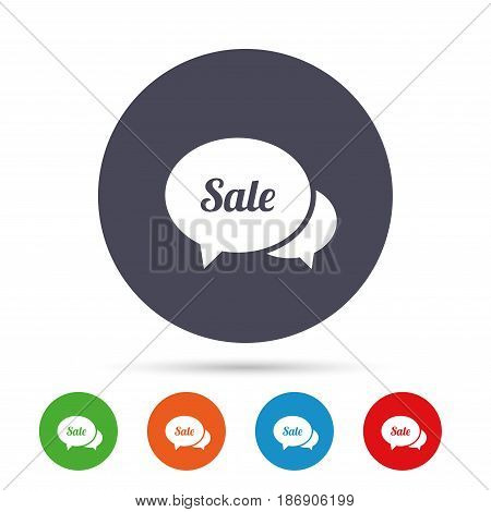 Speech bubble Sale sign icon. Special offer symbol. Round colourful buttons with flat icons. Vector