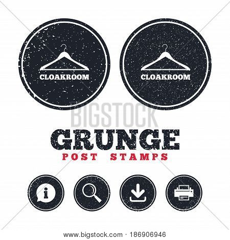 Grunge post stamps. Cloakroom sign icon. Hanger wardrobe symbol. Information, download and printer signs. Aged texture web buttons. Vector