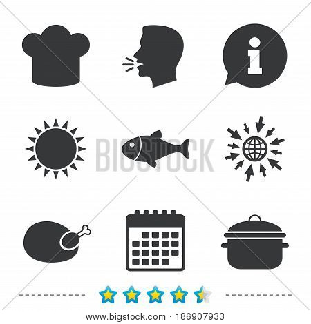 Chief hat and cooking pan icons. Fish and chicken signs. Boil or stew food symbol. Information, go to web and calendar icons. Sun and loud speak symbol. Vector
