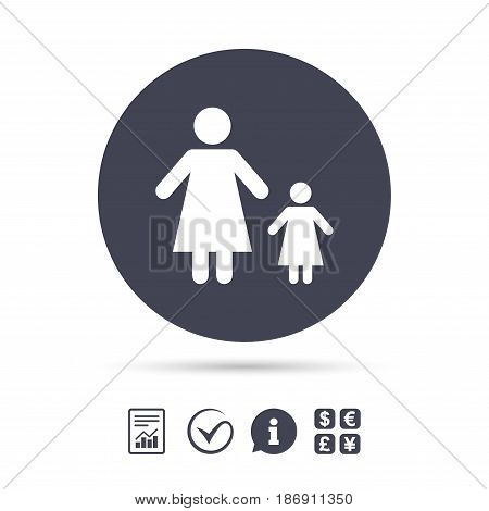 One-parent family with one child sign icon. Mother with daughter symbol. Report document, information and check tick icons. Currency exchange. Vector
