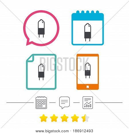 Light bulb icon. Lamp G4 socket symbol. Led or halogen light sign. Calendar, chat speech bubble and report linear icons. Star vote ranking. Vector