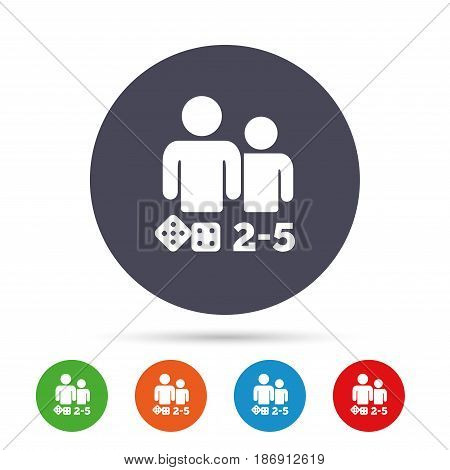 Board games sign icon. From two to five players symbol. Dice sign. Round colourful buttons with flat icons. Vector