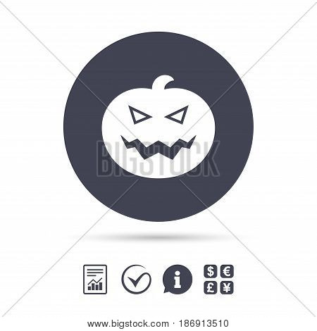 Halloween pumpkin sign icon. Halloween party symbol. Report document, information and check tick icons. Currency exchange. Vector