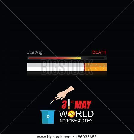 World No tobacco day, No tobacco May 31.