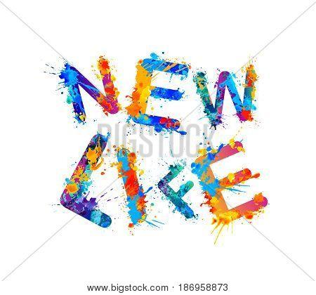 New life. Splash paint sogan for personal development training