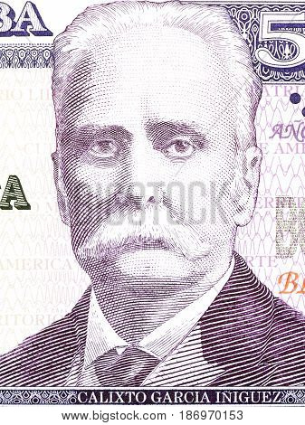 Calixto Garcia Iniguez portrait from Cuban money