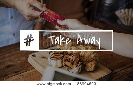 Take Away Buy Store Word Graphic Hashtag
